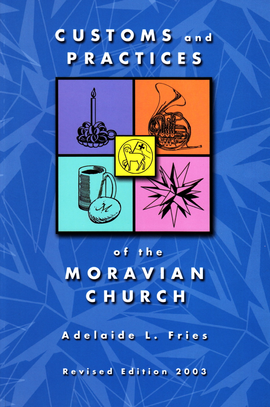 Customs and Practices of the Moravian Church