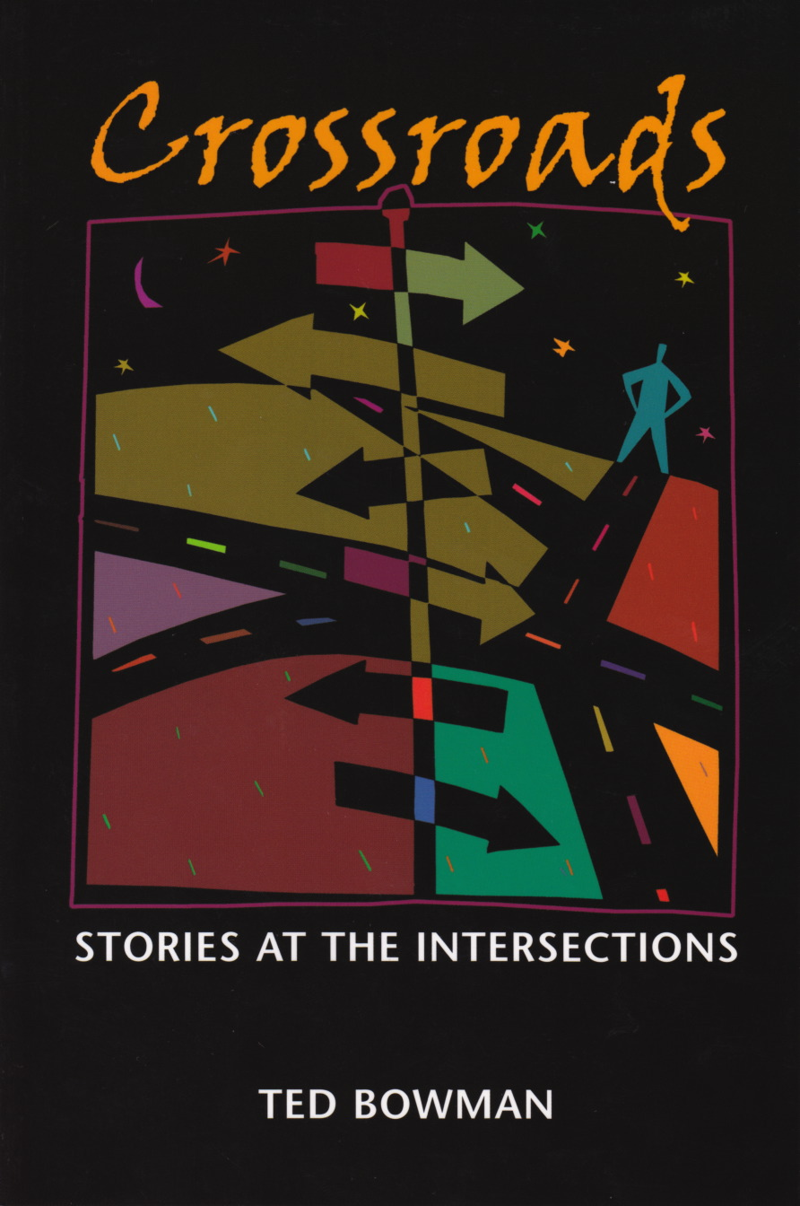 Crossroads: Stories at the Intersection
