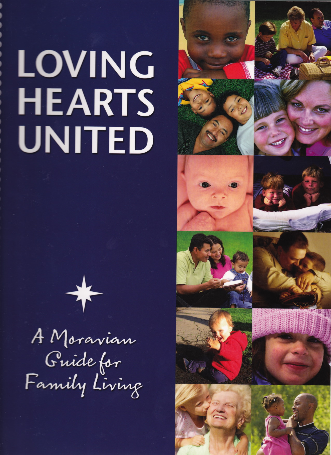 Loving Hearts United - A Moravian Guide for Family Living