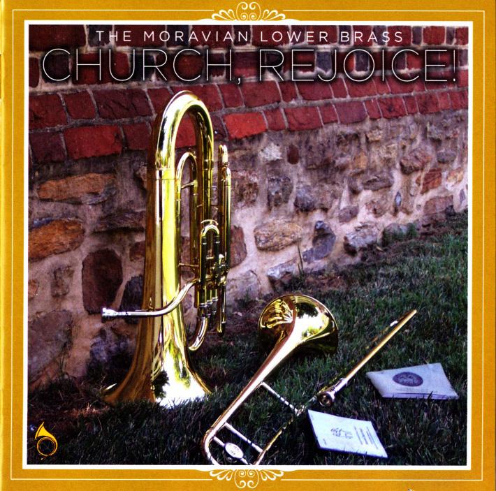 Church, Rejoice by the Moravian Lower Brass