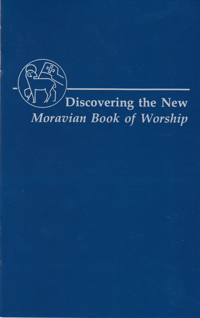 Discovering the Moravian Book of Worship
