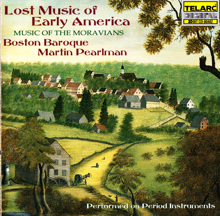Lost Music of Early America - Music of the Moravians