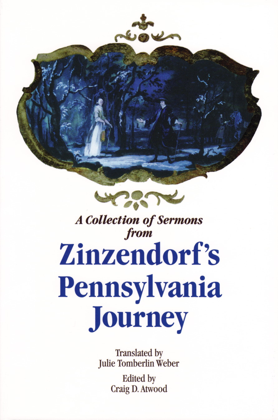 A Collection of Sermons from Zinzendorf's Pennsylvania Journey