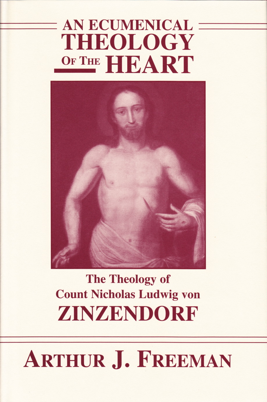 An Ecumenical Theology of the Heart - Hardcover Edition