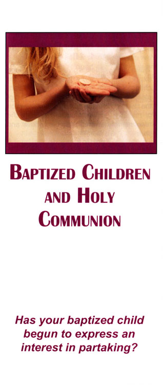 Brochure: Baptized Children & Holy Communion
