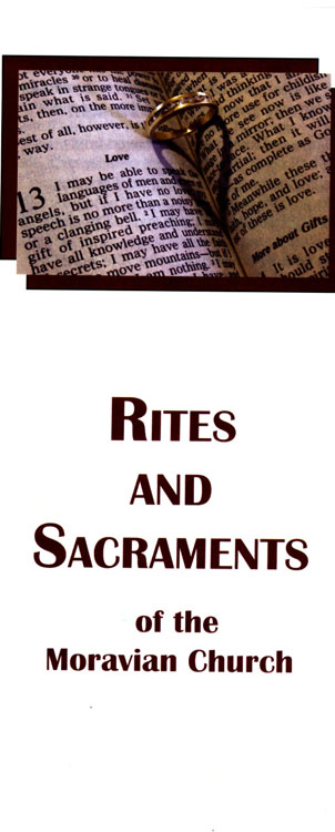 Brochure: Rites & Sacraments of the Moravian Church