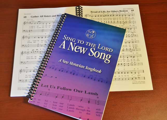 Sing to the Lord a New Song: A New Moravian Songbook