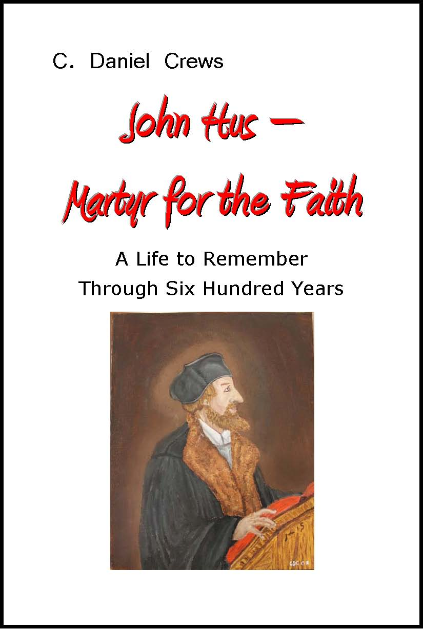 John Hus - Martyr for the Faith